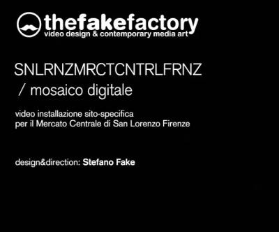 THE FAKE FACTORY SANLRNZMCTCNTRLFRNZ MOSAICO DIGITALE parte prima 01