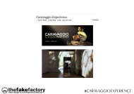 CARAVAGGIO EXPERIENCE THE FAKE FACTORY 2_00095