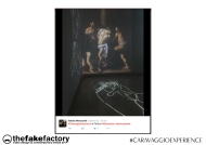 CARAVAGGIO EXPERIENCE THE FAKE FACTORY 2_00193