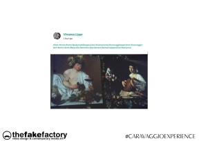 CARAVAGGIO EXPERIENCE THE FAKE FACTORY 2_00281