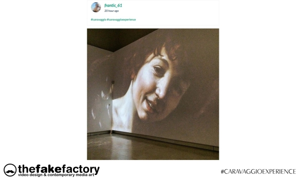 CARAVAGGIO EXPERIENCE THE FAKE FACTORY 2_00103