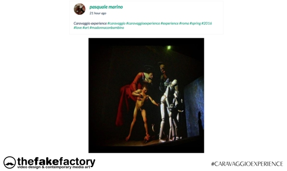 CARAVAGGIO EXPERIENCE THE FAKE FACTORY 2_00322