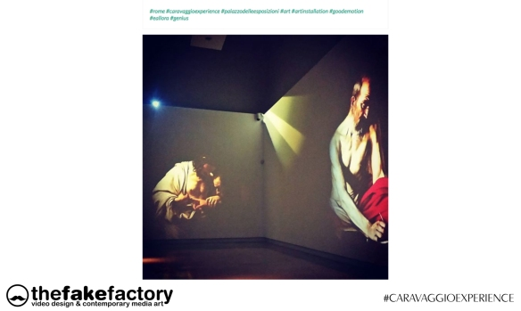 CARAVAGGIO EXPERIENCE THE FAKE FACTORY 2_00400