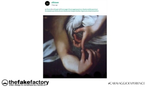 CARAVAGGIO EXPERIENCE THE FAKE FACTORY 2_00482