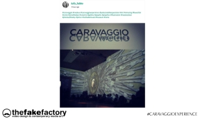 CARAVAGGIO EXPERIENCE THE FAKE FACTORY 2_00531