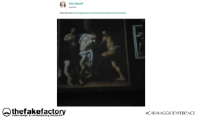 CARAVAGGIO EXPERIENCE THE FAKE FACTORY 2_00535
