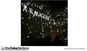CARAVAGGIO EXPERIENCE THE FAKE FACTORY 2_00542