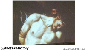 CARAVAGGIO EXPERIENCE THE FAKE FACTORY 2_00561