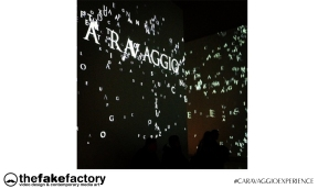 CARAVAGGIO EXPERIENCE THE FAKE FACTORY 2_00599