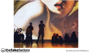 CARAVAGGIO EXPERIENCE THE FAKE FACTORY 2_00647