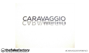 CARAVAGGIO EXPERIENCE THE FAKE FACTORY 2_00683