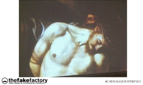 CARAVAGGIO EXPERIENCE THE FAKE FACTORY 2_00826