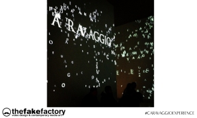 CARAVAGGIO EXPERIENCE THE FAKE FACTORY 2_00865