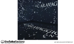 CARAVAGGIO EXPERIENCE THE FAKE FACTORY 2_00909