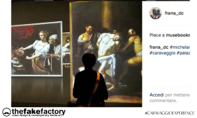 CARAVAGGIO EXPERIENCE THE FAKE FACTORY 2_01020
