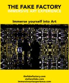 IMMERSIVE ART EXPERIENCE IMMERSIVE ART THE FAKE FACTORY 111