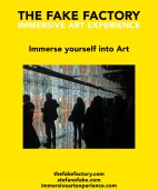 IMMERSIVE ART EXPERIENCE IMMERSIVE ART THE FAKE FACTORY 117