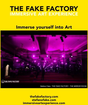 IMMERSIVE ART EXPERIENCE IMMERSIVE ART THE FAKE FACTORY 122