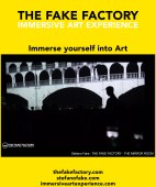 IMMERSIVE ART EXPERIENCE IMMERSIVE ART THE FAKE FACTORY 123