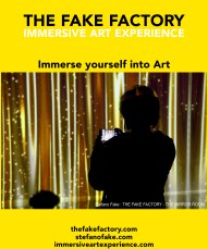 IMMERSIVE ART EXPERIENCE IMMERSIVE ART THE FAKE FACTORY 128