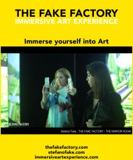 IMMERSIVE ART EXPERIENCE IMMERSIVE ART THE FAKE FACTORY 129