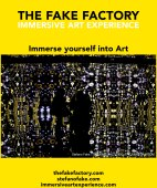 IMMERSIVE ART EXPERIENCE IMMERSIVE ART THE FAKE FACTORY 131