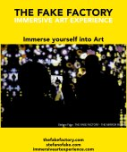IMMERSIVE ART EXPERIENCE IMMERSIVE ART THE FAKE FACTORY 22