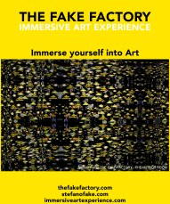 IMMERSIVE ART EXPERIENCE IMMERSIVE ART THE FAKE FACTORY 25