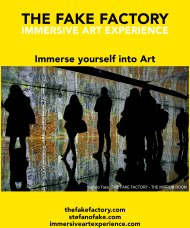 IMMERSIVE ART EXPERIENCE IMMERSIVE ART THE FAKE FACTORY 27