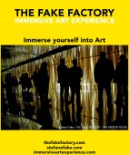 IMMERSIVE ART EXPERIENCE IMMERSIVE ART THE FAKE FACTORY 32