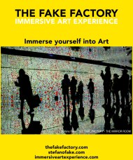 IMMERSIVE ART EXPERIENCE IMMERSIVE ART THE FAKE FACTORY 41