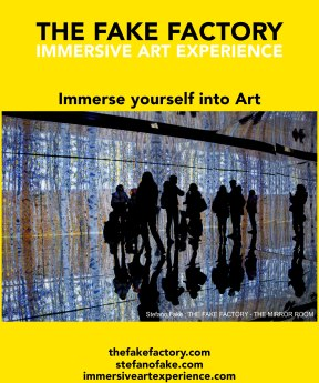 IMMERSIVE ART EXPERIENCE IMMERSIVE ART THE FAKE FACTORY 47