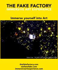 IMMERSIVE ART EXPERIENCE IMMERSIVE ART THE FAKE FACTORY 52