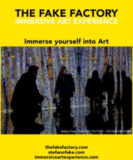IMMERSIVE ART EXPERIENCE IMMERSIVE ART THE FAKE FACTORY 54