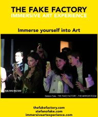 IMMERSIVE ART EXPERIENCE IMMERSIVE ART THE FAKE FACTORY 73