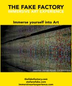 IMMERSIVE ART EXPERIENCE IMMERSIVE ART THE FAKE FACTORY 76