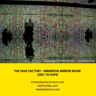 THE FAKE FACTORY + IMMERSIVE MIRROR ROOM_00007