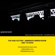 THE FAKE FACTORY + IMMERSIVE MIRROR ROOM_00025