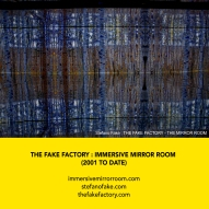 THE FAKE FACTORY + IMMERSIVE MIRROR ROOM_00043