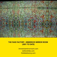 THE FAKE FACTORY + IMMERSIVE MIRROR ROOM_00058