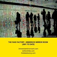 THE FAKE FACTORY + IMMERSIVE MIRROR ROOM_00080